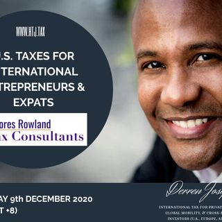 [ HTJ Podcast ] U.S. Taxes for Entrepreneurs and Expats - 9th December Talks