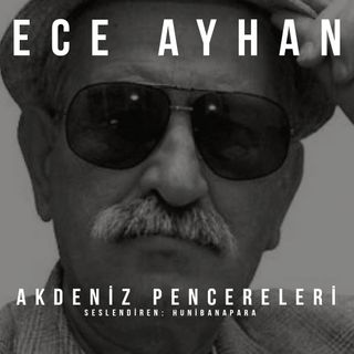 Ece Ayhan- Akdeniz Pencereleri