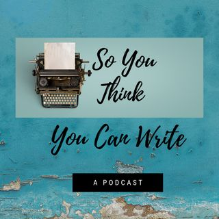 Epiosde 1 So You Want To Be A Writer