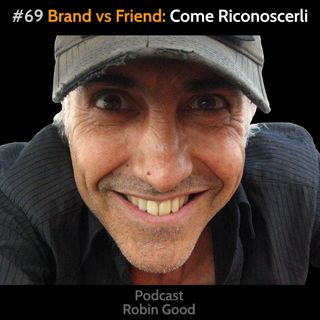 Brand vs. Friend: Come Riconoscerli