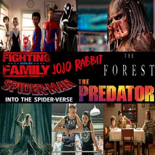 Week 155: (Jojo Rabbit (2019), Fighting with My Family (2019), Spider-Man: Into the Spider-Verse (2018), The Predator (2018), The Forest (20