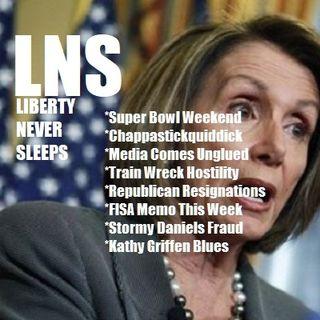 Liberty Never Sleeps 02/01/18 Show