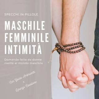 #1 Specchi in Pillole MASCHILE - FEMMINILE - INTIMITA'