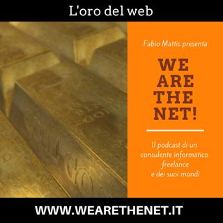 L'oro del web