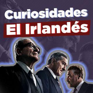 Curiosidades Sobre El Irlandés