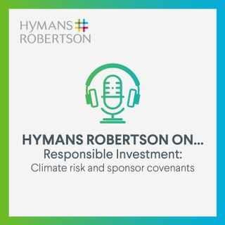 Responsible Investment – Climate risk and sponsor covenants - Episode 7