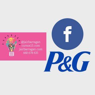 #44 - Facebook Ads y Procter & Gamble