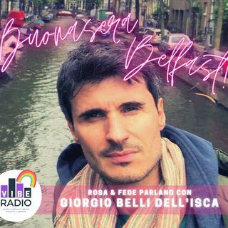 Buonasera, Belfast! #18 | Serie LGBT+ in italiano | Giorgio Belli dell'Isca