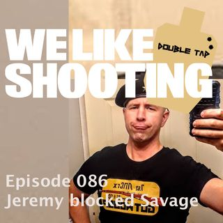 WLS Double Tap 086 - Jeremy blocked Savage