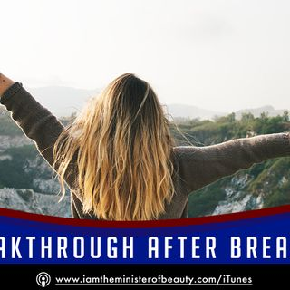 Breakthrough After Break-In!