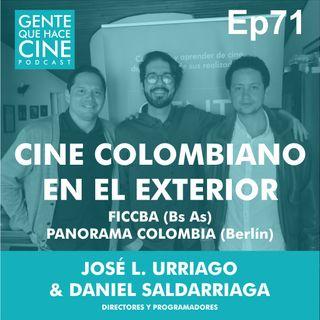 EP71: CINE COLOMBIANO EN EL EXTERIOR (1ra parte)