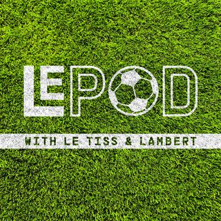 Le Pod with Le Tiss and Lambert