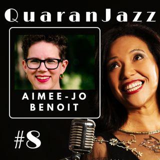 QuaranJazz episode #8 - Interview with Aimee-Jo Benoit