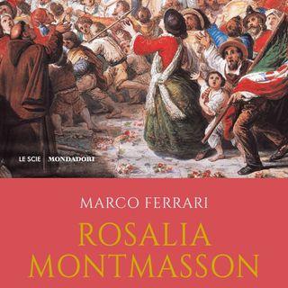 "Marco Ferrari ""Rosalia Montmasson"""
