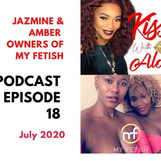 KISSS Conversation With My Fetish Owners, Jazmine and Amber