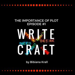 Episode #1 - The Importance of Plot