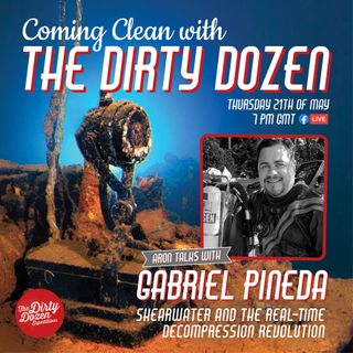 Episode #10: Gabriel Pineda; Shearwater And The Real-Time Decompression Revolution