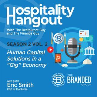 "Human Capital Solutions in a ""Gig"" Economy | Season 2, Vol. 2: Clockedin"