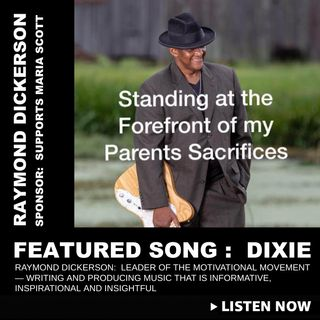 SPONSOR :: RAYMOND DICKERSON ::  SUPPORT THE MOVEMENT (MARIA SCOTT)
