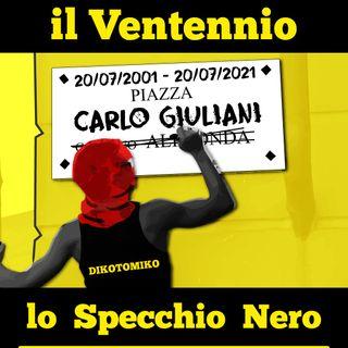 Lo Specchio Nero E28S02 - Il Ventennio - 20/07/2021