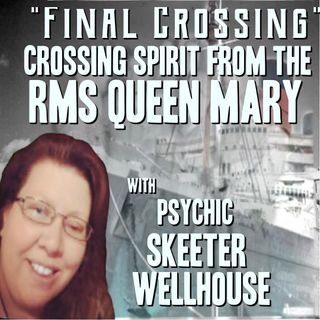 Final Crossing. The crossing of a RMS Queen Mary Spirit with Skeeter Wellhouse