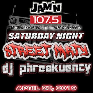 JAM'N 107.5 SATURDAY NIGHT STREET PARTY 4/20/19