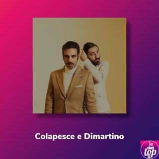 Pillole di Sanremo: Ep. 1 Intervista Colapesce e Dimartino