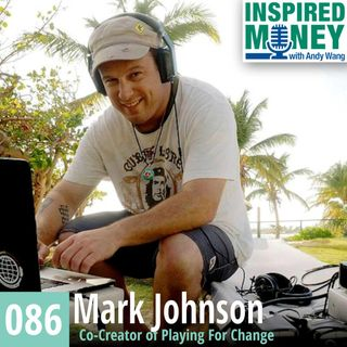 086: Grammy-Winner Mark Johnson Promotes Peace Through Music