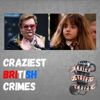 Craziest British Crimes