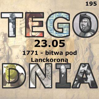 Tego dnia: 23 maja (bitwa pod Lanckoroną)