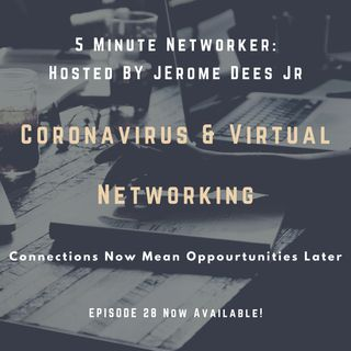 Coronavirus & Virtual Networking