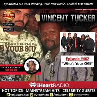 "Episode #462 | ""Who's Your OG?"" [Podcast Version]"