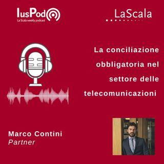 Ep. 54 IusPod La conciliazione obbligatoria nel settore delle telecomunicazioni