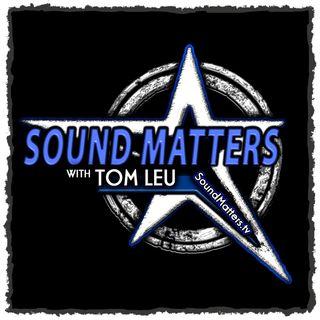 Sound Matters with Tom Leu