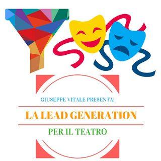 La Lead Generation Per Il Teatro