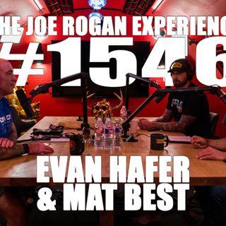 #1546 - Evan Hafer & Mat Best