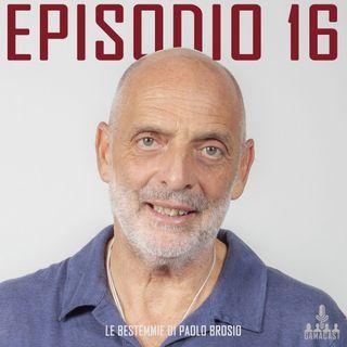 Episodio 16 - Le bestemmie di Paolo Brosio