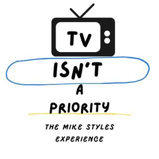TV Isn't A Priority