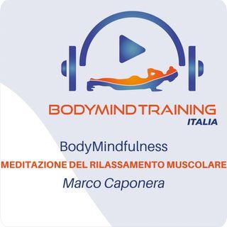 Meditazione del Rilassamento Muscolare | BodyMindFulness