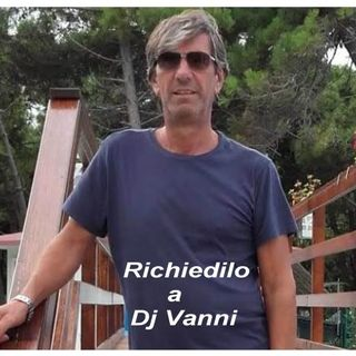 Richiedilo a Dj Vanni #049