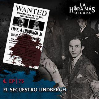 Ep75: El Secuestro Lindbergh
