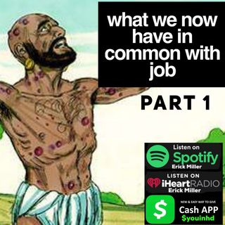 Ep. 160 We Have More In Common With job Part 1