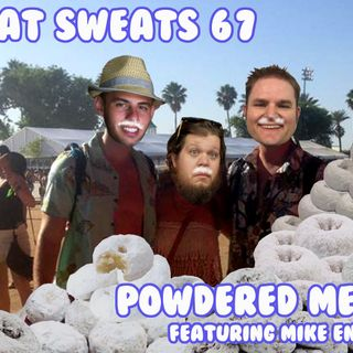 Episode 67- Powdered Meat