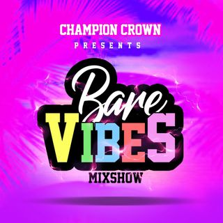 BARE VIBES MIXSHOW (03)