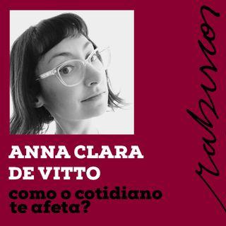 Temporada Especial: Como o Cotidiano te Afeta? - com Anna Clara de Vitto