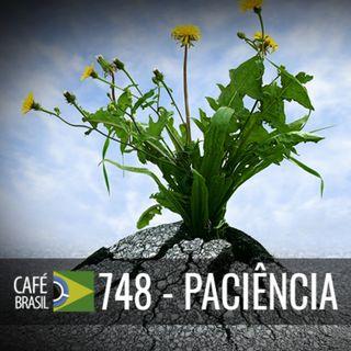 Cafe Brasil 748 - Paciencia