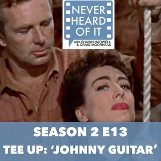Season 2 Ep 13 - Tee Up: 'Johnny Guitar'