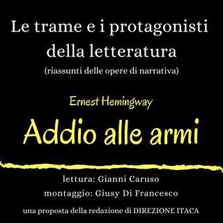 Un libro in cinque minuti  - 6. Ernest Hemingway, Addio alle armi