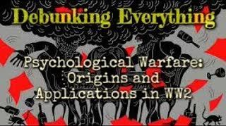 Psychological Warfare Origins and Applications in WW2 and Beyond Part 1 with Cory Hughes