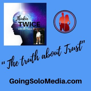 """""""The Truth about Trust"""""""